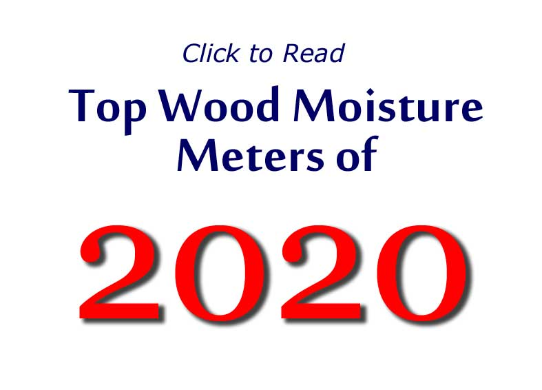 Clickable word banner reading Top Wood Moisture Meters of 2018